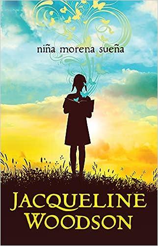 Niña morena sueña de Jacqueline Woodson