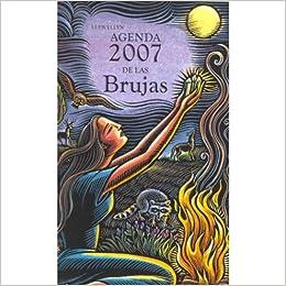 Agenda 2007 De Las Brujas: LLEWELLYN: 9788497773058: Amazon ...