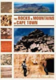 Rocks and Mountains of Cape Town, John S. Compton, 1919930701