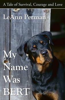 My Name Was Bert by [Perman, LeAnn]