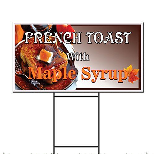 French Toast With Maple Syrup Restaurant Café Corrugated Plastic Yard Sign /Free Stakes Two Sides Print 18 x 24