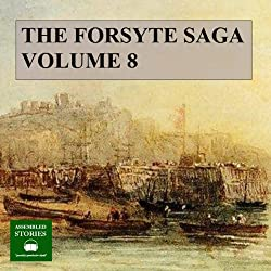 The Forsyte Saga, Volume 8
