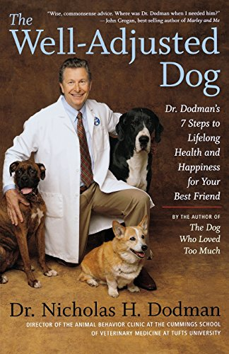 Lucky Dog Training (The Well-Adjusted Dog: Dr. Dodman's 7 Steps to Lifelong Health and Happiness for Your BestFriend)