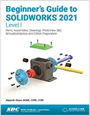 Beginner's Guide to SOLIDWORKS 2021 - Level I