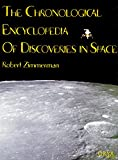 The Chronological Encyclopedia of Discoveries in Space: