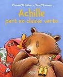 Achille part en classe verte