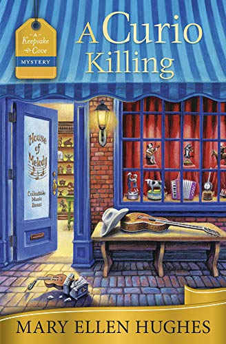 A Curio Killing (A Keepsake Cove Mystery Book 3) by [Hughes, Mary Ellen]