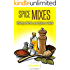 Dry Spices Mixes: Over 100 Delicious Dry Spice Mix Recipes (Spice Up Your Meals)