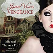 Jane Vows Vengeance | Michael Thomas Ford