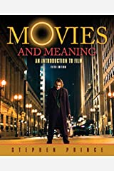 Movies and Meaning: An Introduction to Film (5th Edition) Paperback