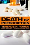 Death by Prescription, Terence H. Young, 0889629617