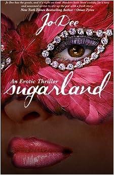 Book Sugarland (Volume 1) by Jo Dee (2014-03-12)