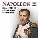 Napoleon - In a Nutshell | Neil Wenborn