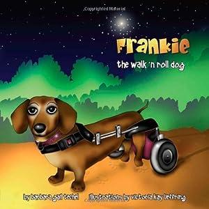 By Barbara Gail Techel - Frankie, the Walk N Roll Dog (2008-01-26) [Perfect Paperback]