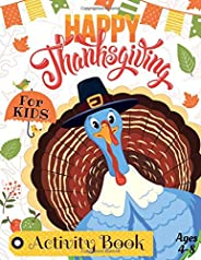 Thanksgiving Activity Book for Kids Ages 4-8: Happy Thanksgiving Coloring Books For Children, Mazes, Dot to Do