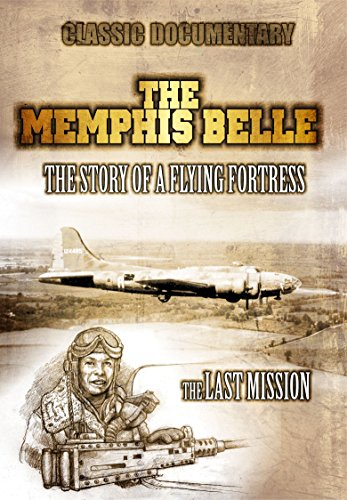 The Memphis Belle: The Story of a Flying Fortress: CLassic WWII - Belle Flying Memphis Story Fortress