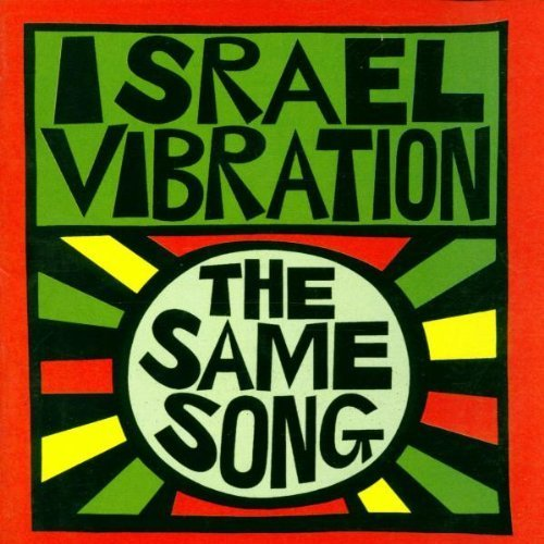 The Same Song by Israel Vibration (2009-03-24)