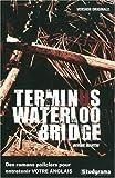 Terminus waterloo bridge
