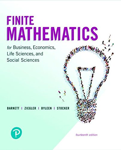 Finite Mathematics for Business, Economics, Life Sciences,