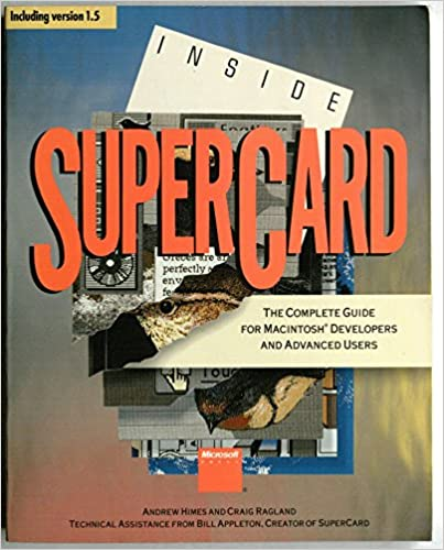 Inside SuperCard (Including Version 1.5)