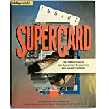 Inside Supercard: The Complete Guide for Macintosh Developers and Advanced Users