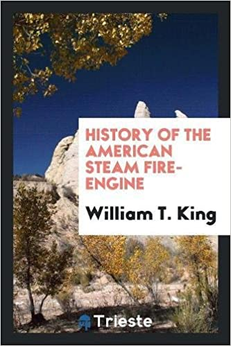 Book History of the American Steam Fire-Engine
