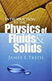img - for Introduction to the Physics of Fluids and Solids (Dover Books on Physics) book / textbook / text book