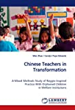 Chinese Teachers in Transformation, Wen Zhao and / Carolyn Pope Edwards, 383830179X