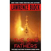 The Sins of the Fathers (Matthew Scudder)