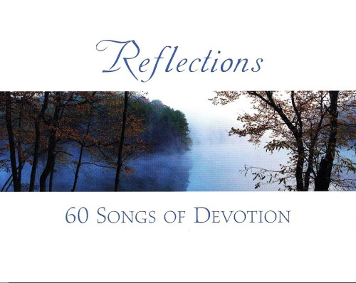 Reflections - 60 Songs of Devotion by Martingale Music