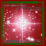 In The Spirit of Peace: An Irish Holiday Celebration (feat. Ann Malone & Sarah Warwick) (Bonus Track Version)