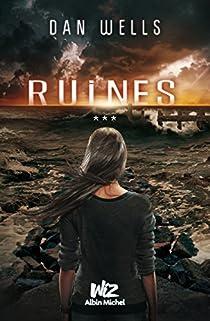 Partials, tome 3 : Ruines par Wells