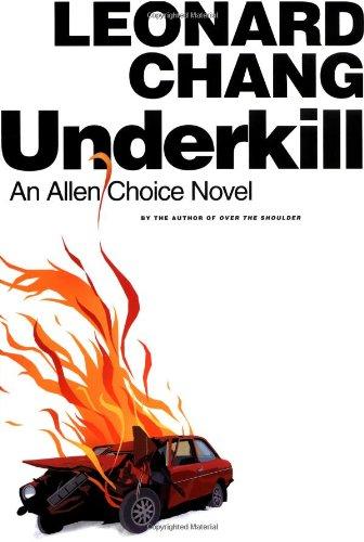 Underkill: An Allen Choice Novel