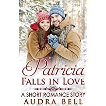 Patricia Falls in Love: A Short Romance Story