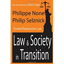Law and Society in Transition: Toward Responsive Law