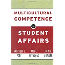 Multicultural Competence in Student Affairs