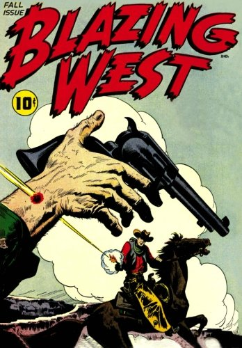 Blazing West Fall Issue: Issue #1