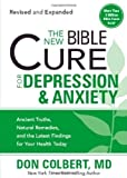 New Bible Cure for Depression & Anxiety, The by Dr. Don Colbert (Oct 6 2009)