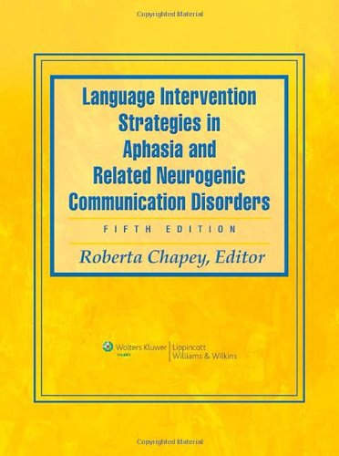 781769817 - Language Intervention Strategies in Aphasia and Related Neurogenic Communication Disorders