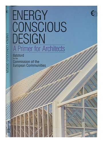 Energy Conscious Design: A Primer for Architects