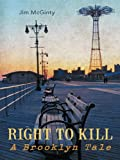 Right to Kill, Jim McGinty, 1475959559