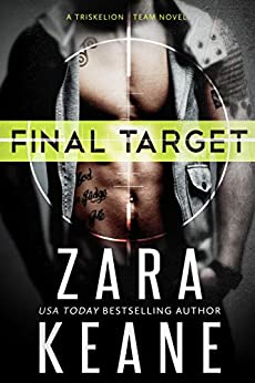 Final Target (Dublin Mafia: Triskelion Team, Book 1) by [Keane, Zara]