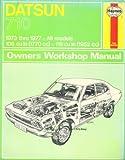 Haynes Datsun 710 Owners Workshop Manual, 1973 Thru 1977, Haynes, J. H. and Strasman, P. G., 085696235X