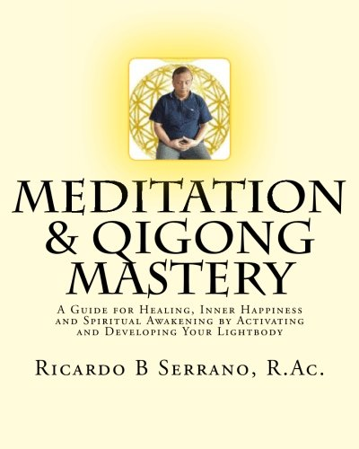 Meditation and Qigong Mastery