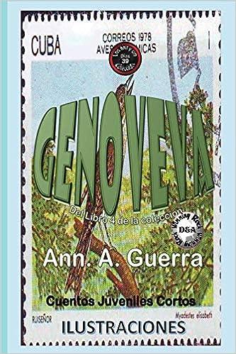 GENOVEVA (Los MIL y un DIAS: Cuentos Juveniles Cortos: Libro 4) (Volume 39) (Spanish Edition) (Spanish) Paperback – Large Print, November 2, 2017