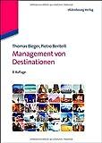 Management von Destinationen (Lehr- und Handbücher zu Tourismus, Verkehr und Freizeit)