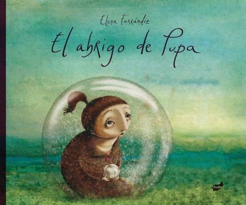 el-abrigo-de-pupa-spanish-edition