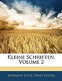 Kleine Schriften, Hermann Lotze and David Peipers, 114417547X