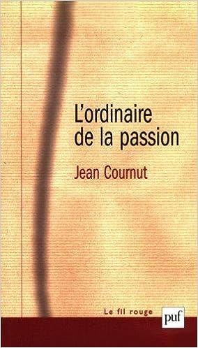 L'Ordinaire de la passion pdf, epub