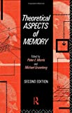 Theoretical Aspects of Memory, , 0415069580